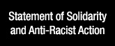 Statement of Solidarity and Anti-Racist Action